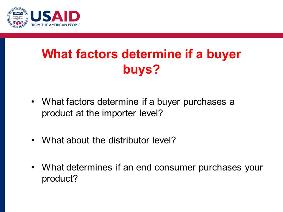What factors determine if a buyer buys.