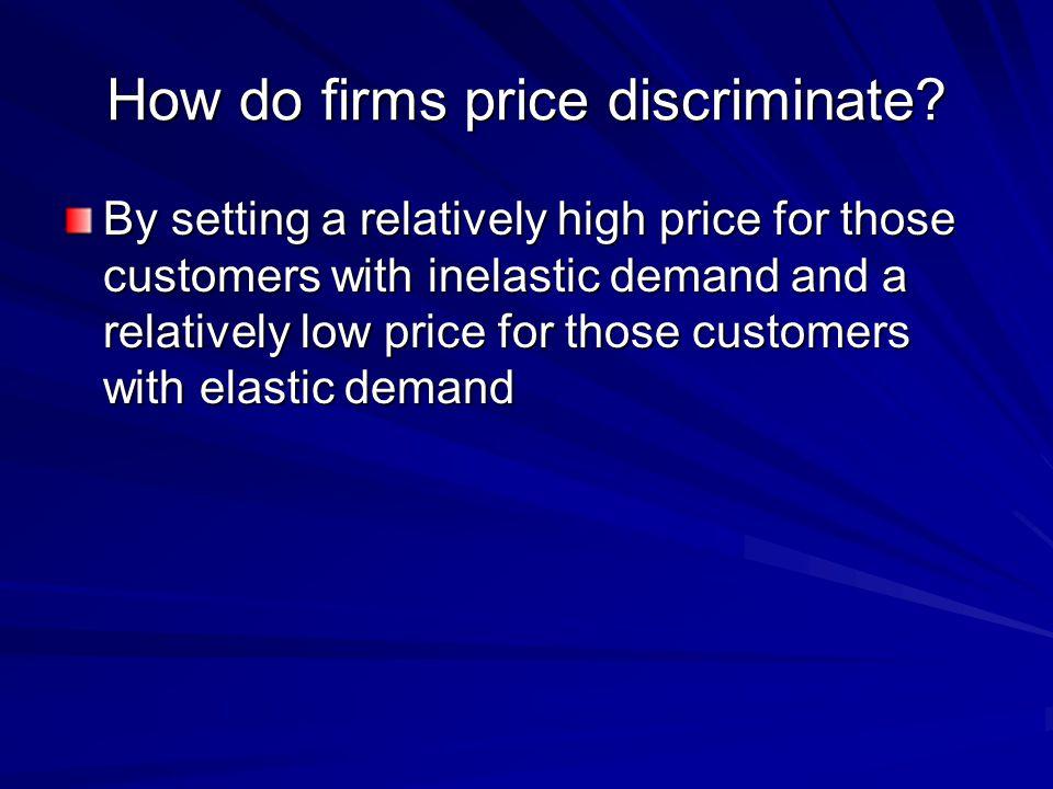 How do firms price discriminate.
