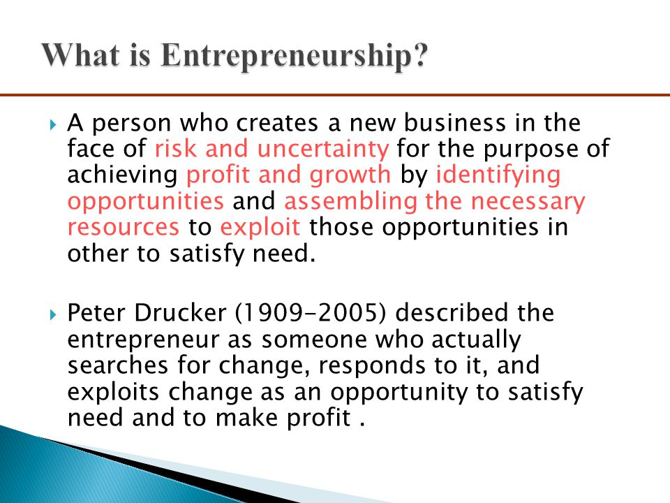  Myth 3: Entrepreneurs Are Motivated Primarily by Money ◦ While it is naive to think that entrepreneurs don't seek financial rewards, money is rarely the reason entrepreneurs start new firms.