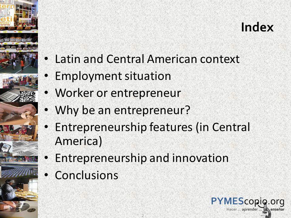 Fostering entrepreneurship in Latin America 13