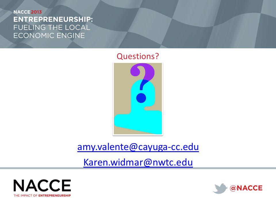 Questions amy.valente@cayuga-cc.edu Karen.widmar@nwtc.edu