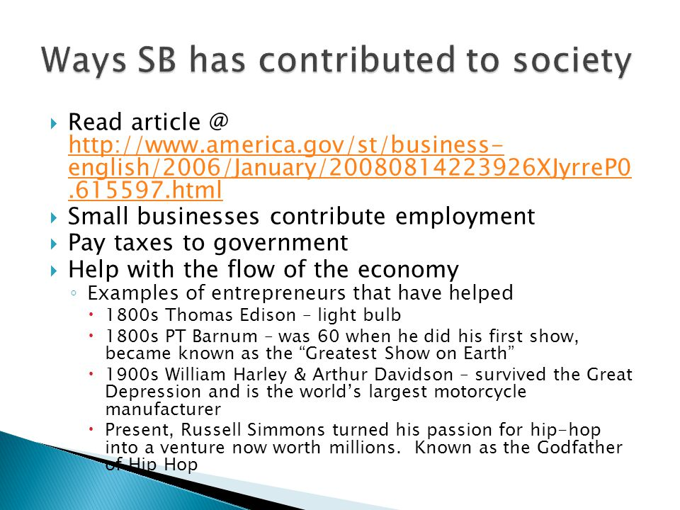  Read article @ http://www.america.gov/st/business- english/2006/January/20080814223926XJyrreP0.615597.html http://www.america.gov/st/business- engli