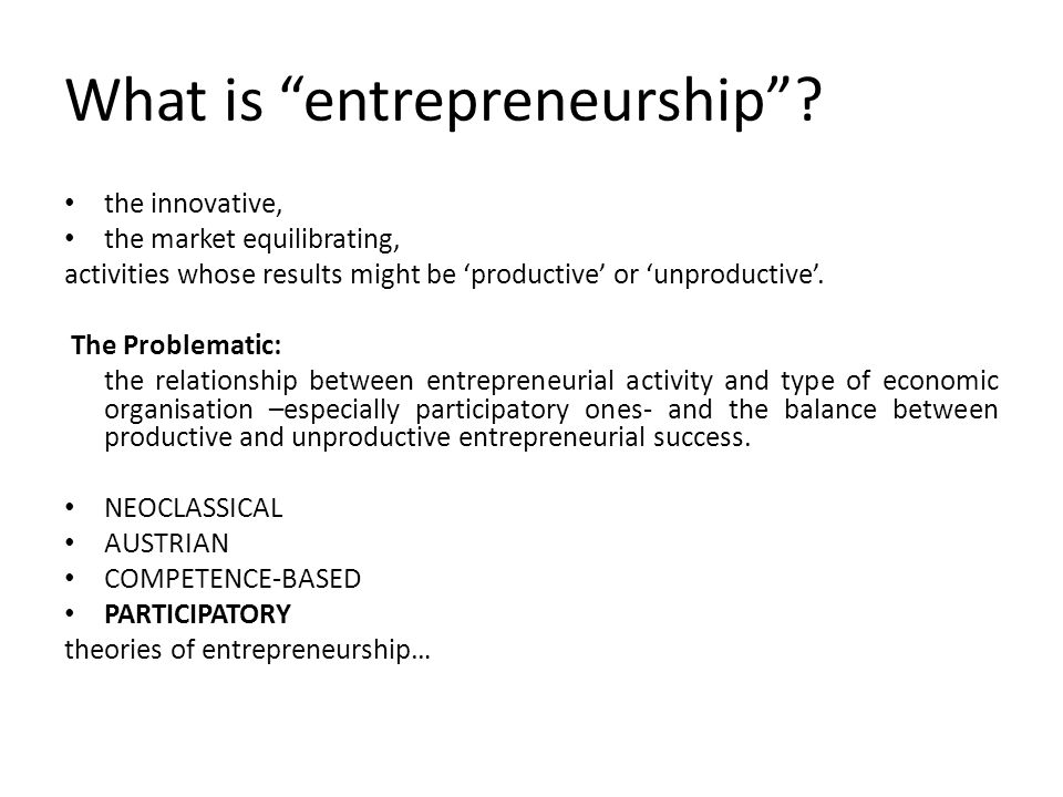 What is entrepreneurship .