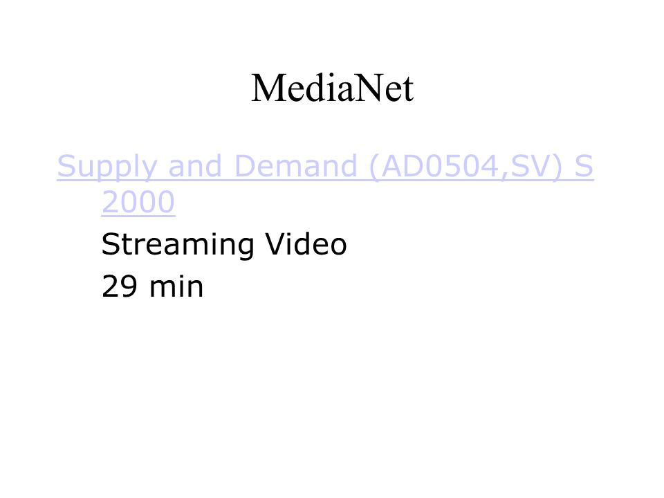 MediaNet Supply and Demand (AD0504,SV) S 2000 Streaming Video 29 min