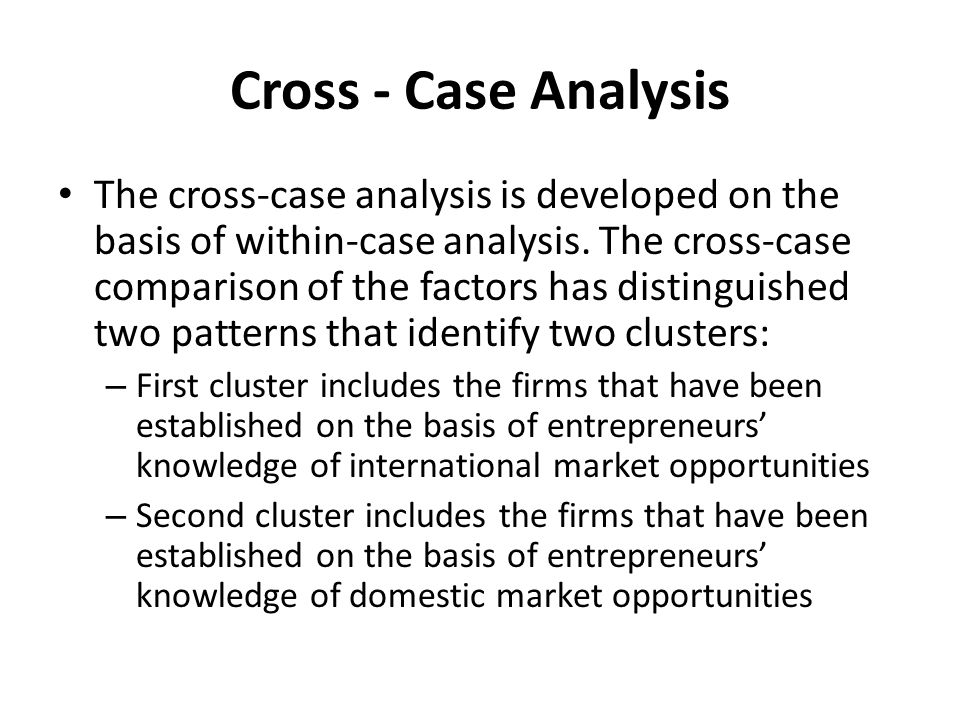 The cross-case analysis is developed on the basis of within-case analysis. The cross-case comparison of the factors has distinguished two patterns tha