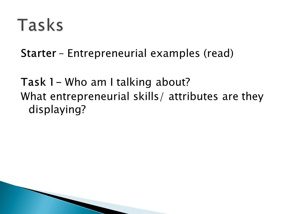 Starter – Entrepreneurial examples (read) Task 1- Who am I talking about.