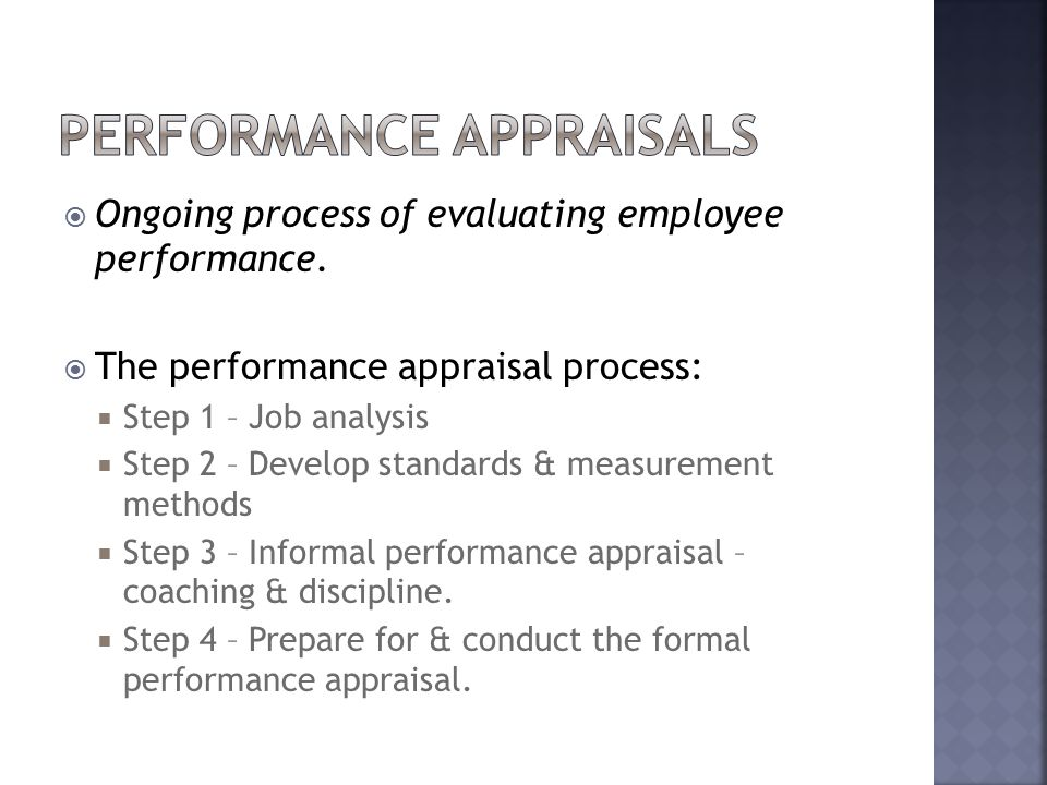  Ongoing process of evaluating employee performance.
