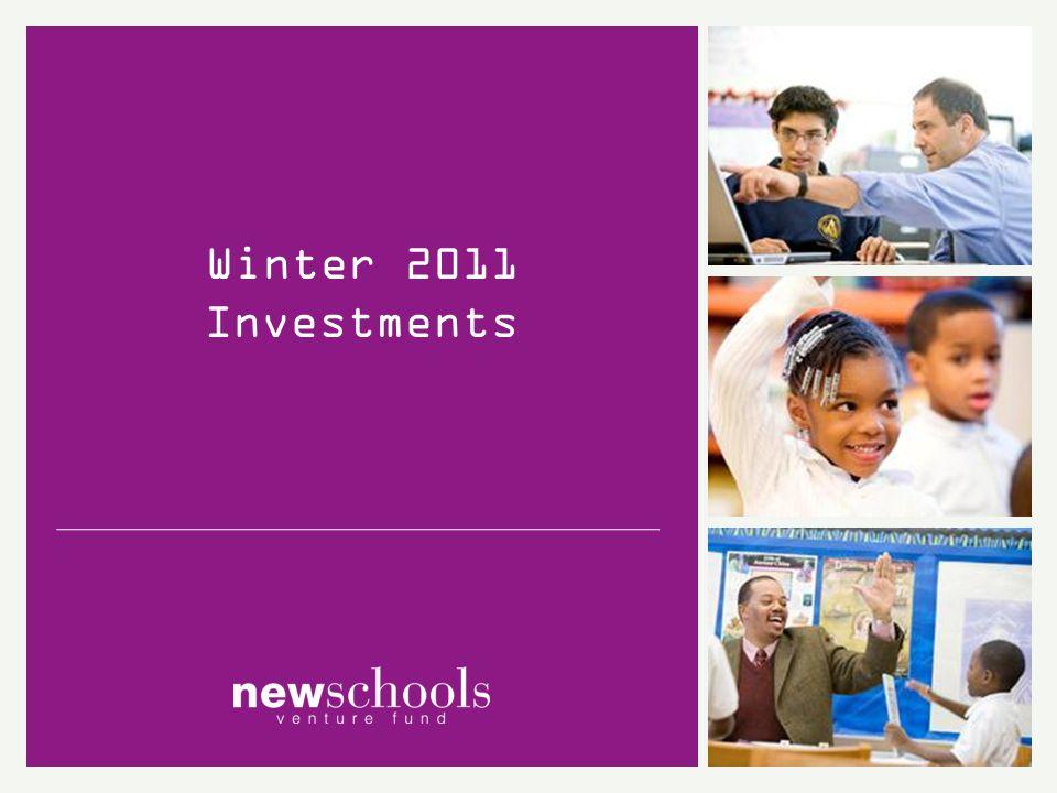 Winter 2011 Investments: Schools