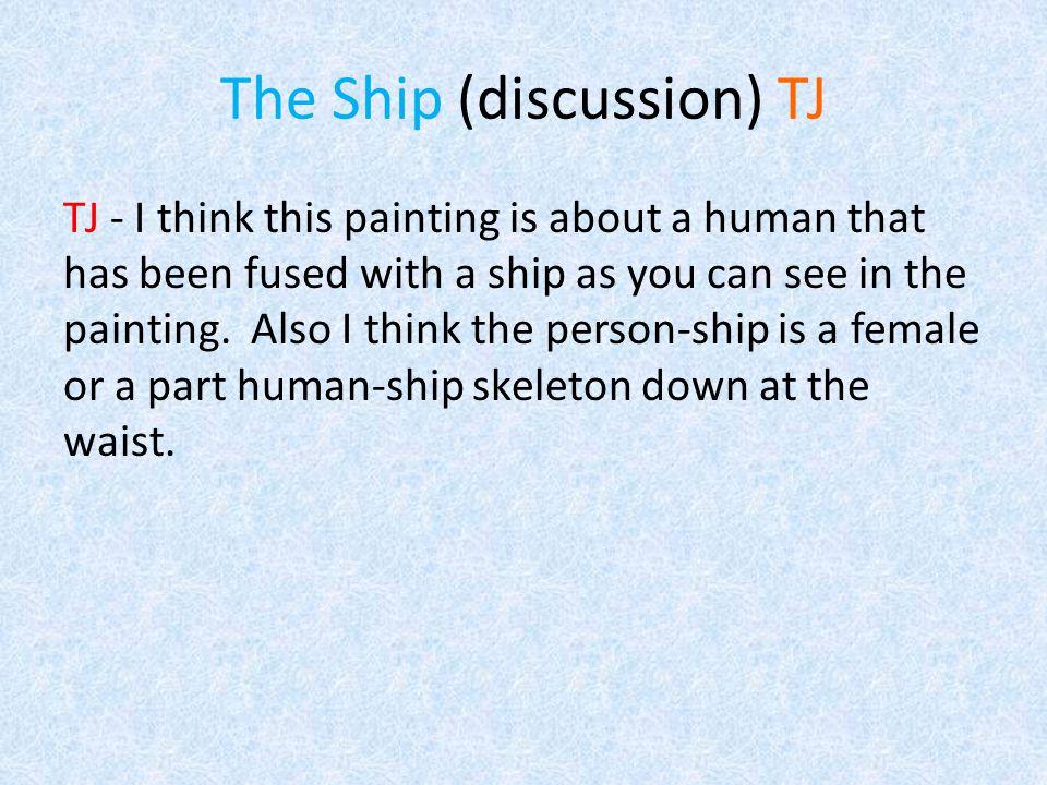 The Ship (discussion) Jordan R Jordan R.