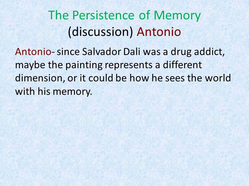 The Persistence of Memory (discussion) Jordan R.