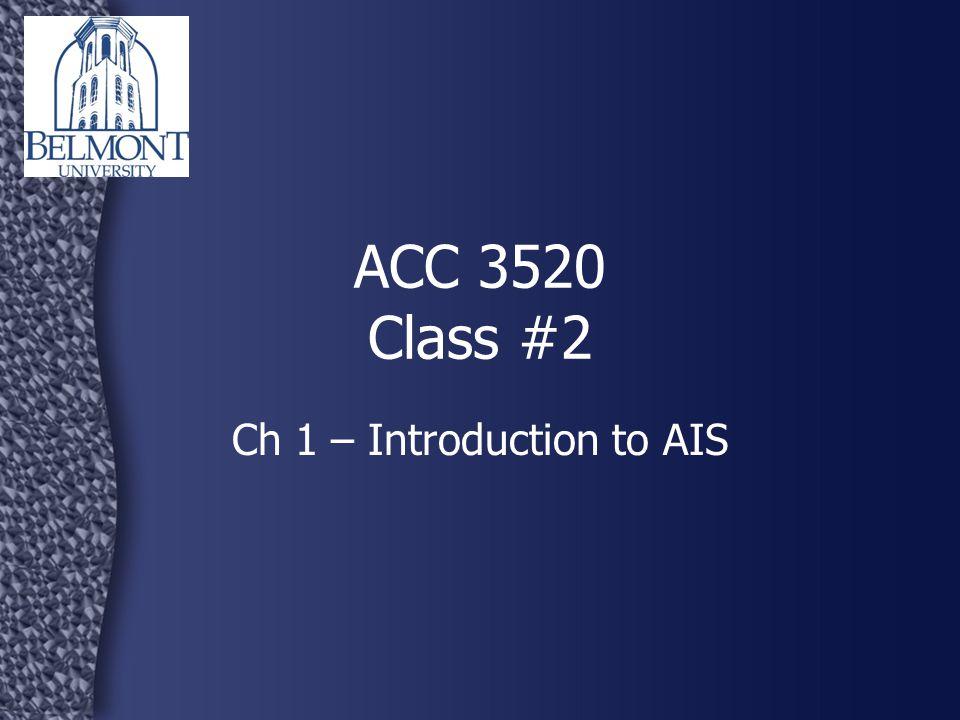 ACC 3520 - AIS2 Syllabus questions.What is an AIS.
