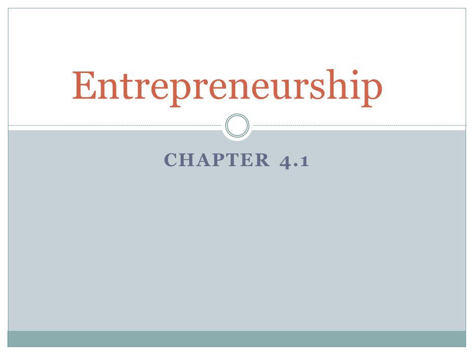 CHAPTER 4.1 Entrepreneurship
