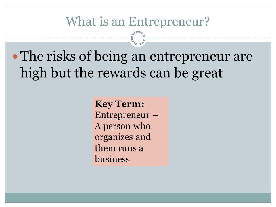 What is an Entrepreneur.