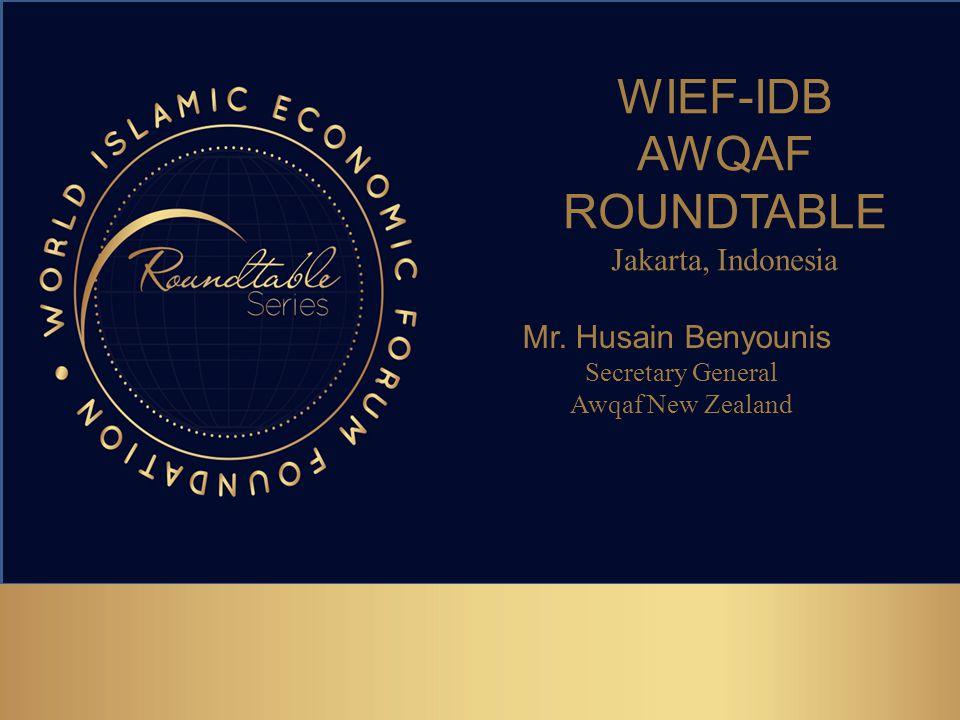 WIEF-IDB AWQAF ROUNDTABLE Jakarta, Indonesia Mr.