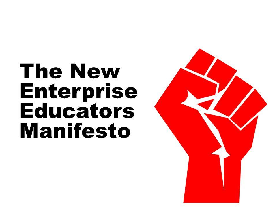 The New Enterprise Educators Manifesto