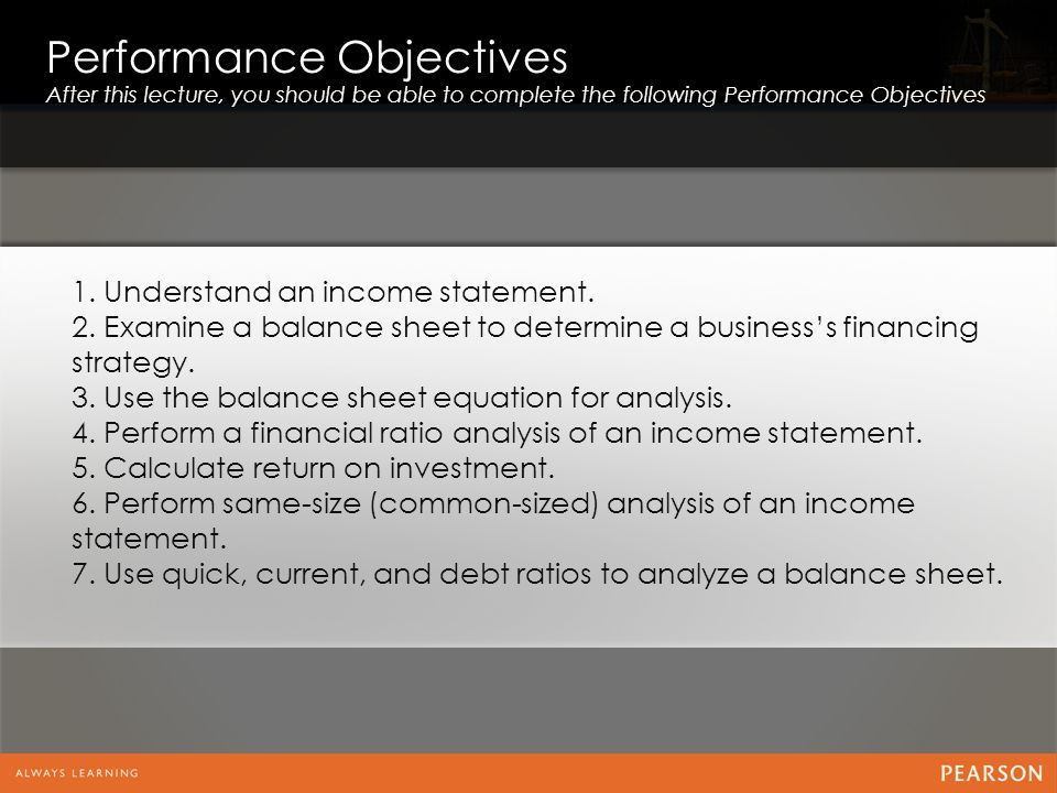 1.Understand an income statement. 2.