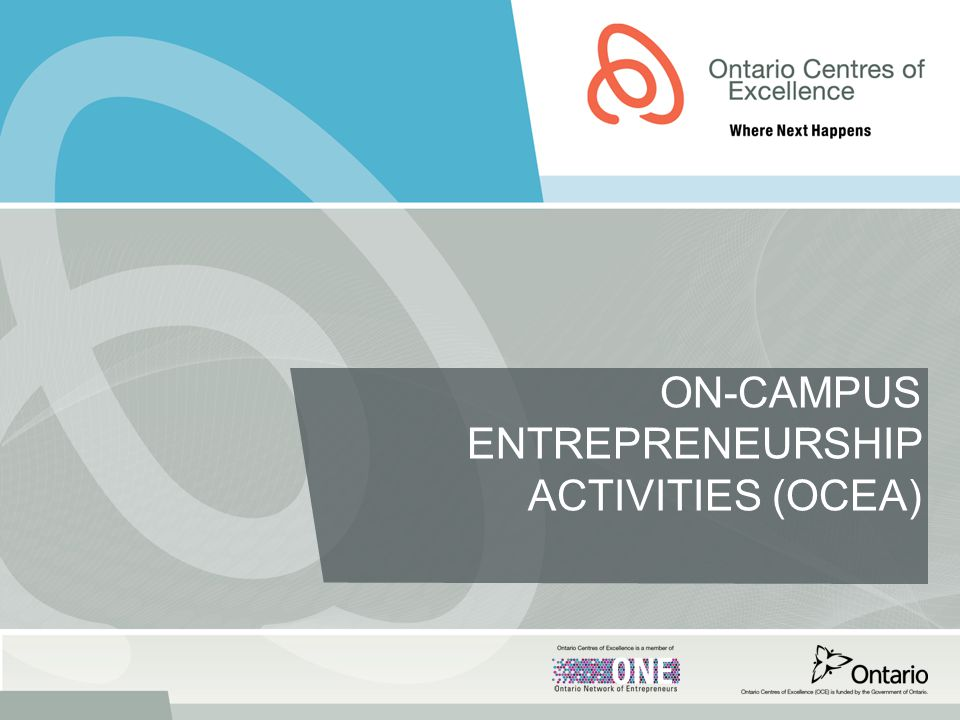 ON-CAMPUS ENTREPRENEURSHIP ACTIVITIES (OCEA)
