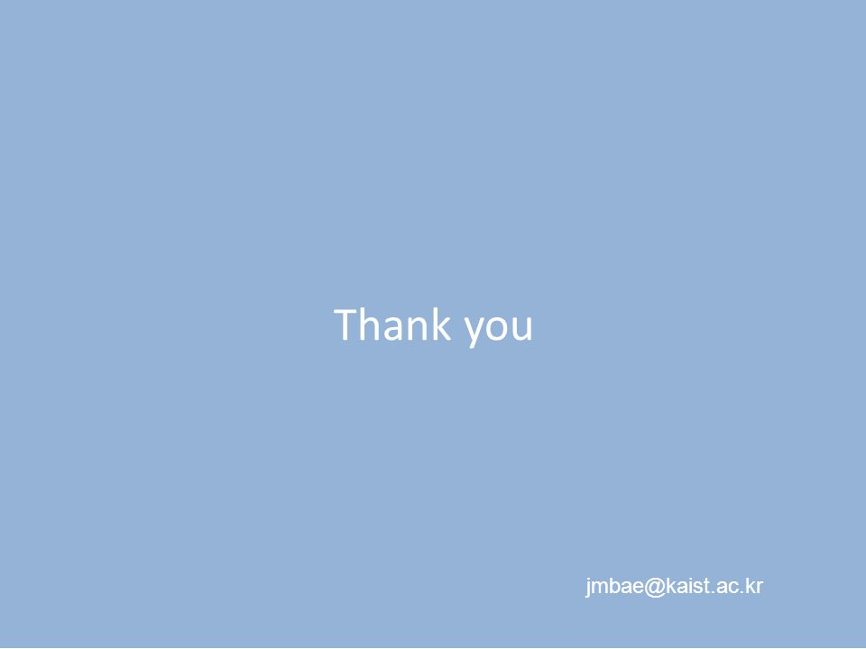 Thank you jmbae@kaist.ac.kr