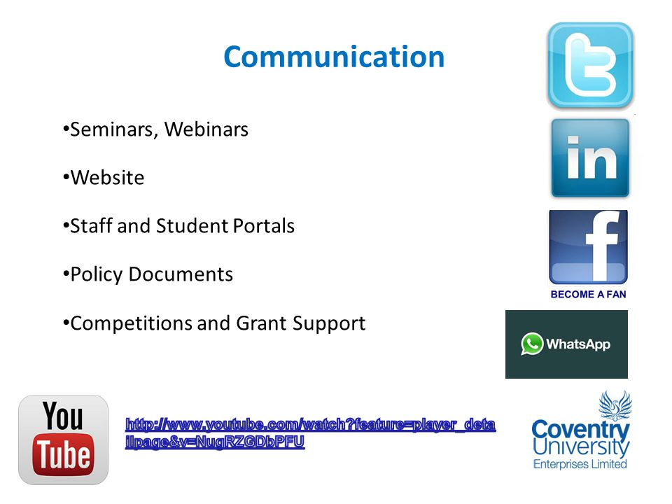 Communication Seminars, Webinars Website Staff and Student Portals Policy Documents Competitions and Grant Support