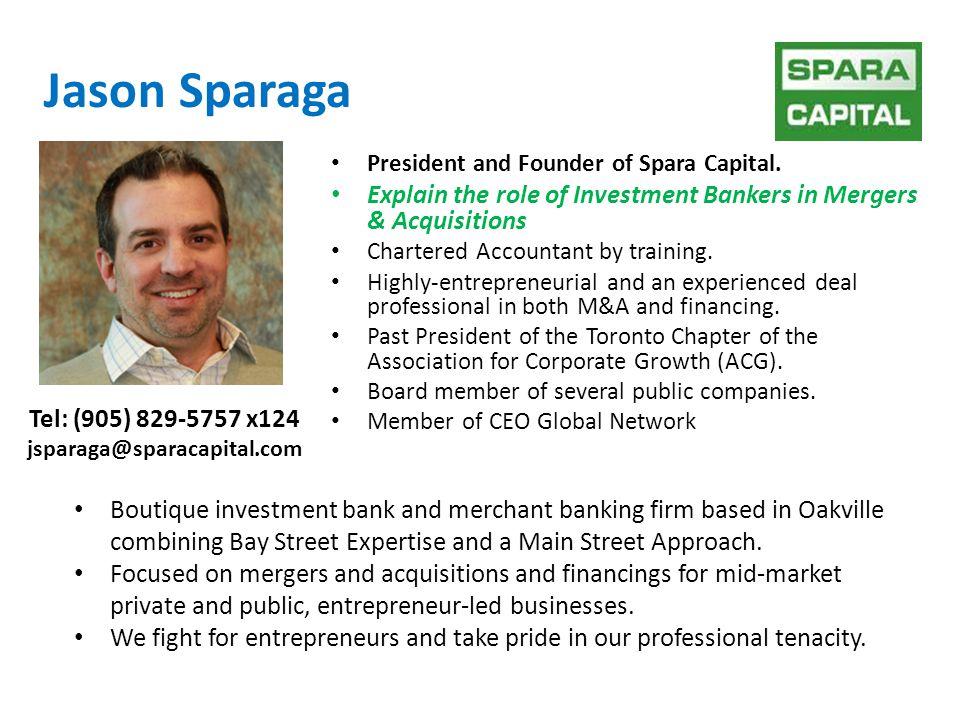 Jason Sparaga President and Founder of Spara Capital.