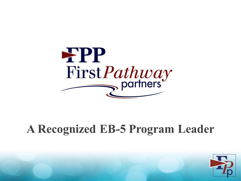 A Recognized EB-5 Program Leader