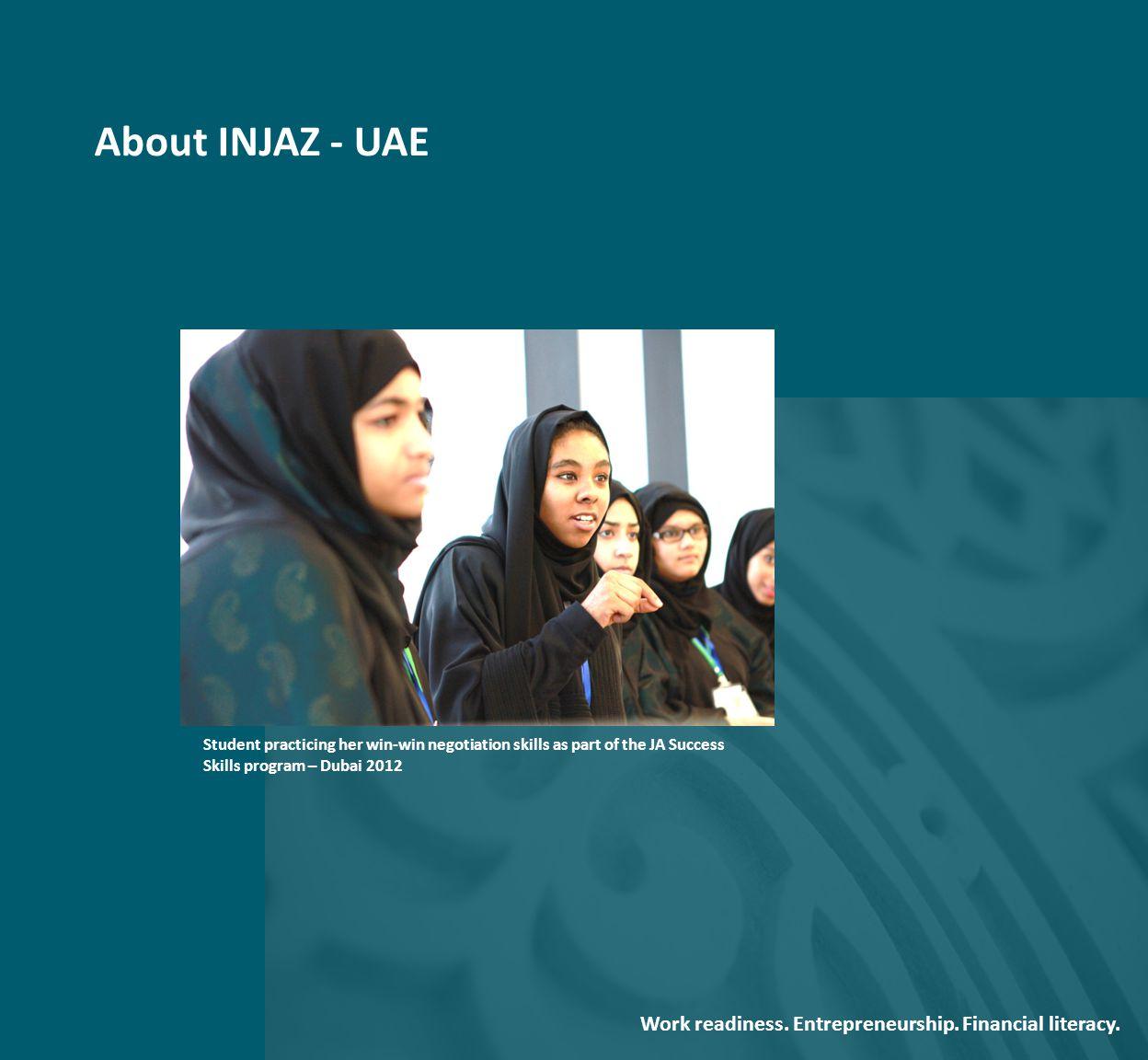 About INJAZ - UAE Student practicing her win-win negotiation skills as part of the JA Success Skills program – Dubai 2012 Work readiness.