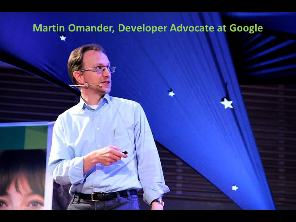 Martin Omander, Developer Advocate at Google