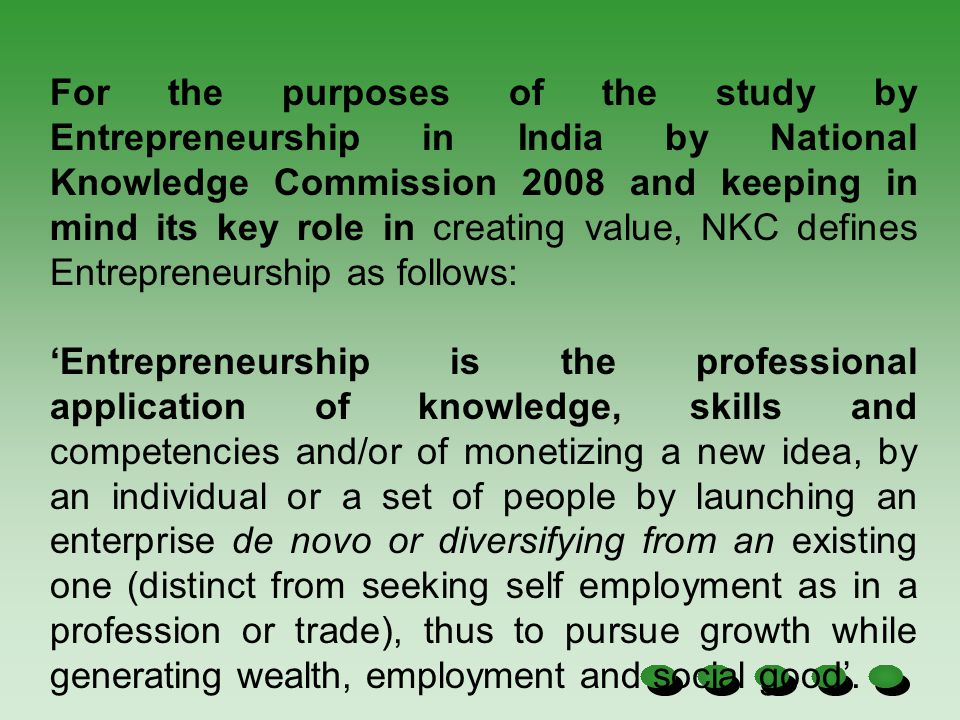 Entrepreneurship has been understood to mean, among other things: 'the ability to create and build something from practically nothing' (J.A.