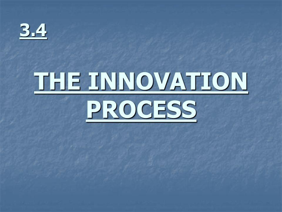 3.4 THE INNOVATION PROCESS