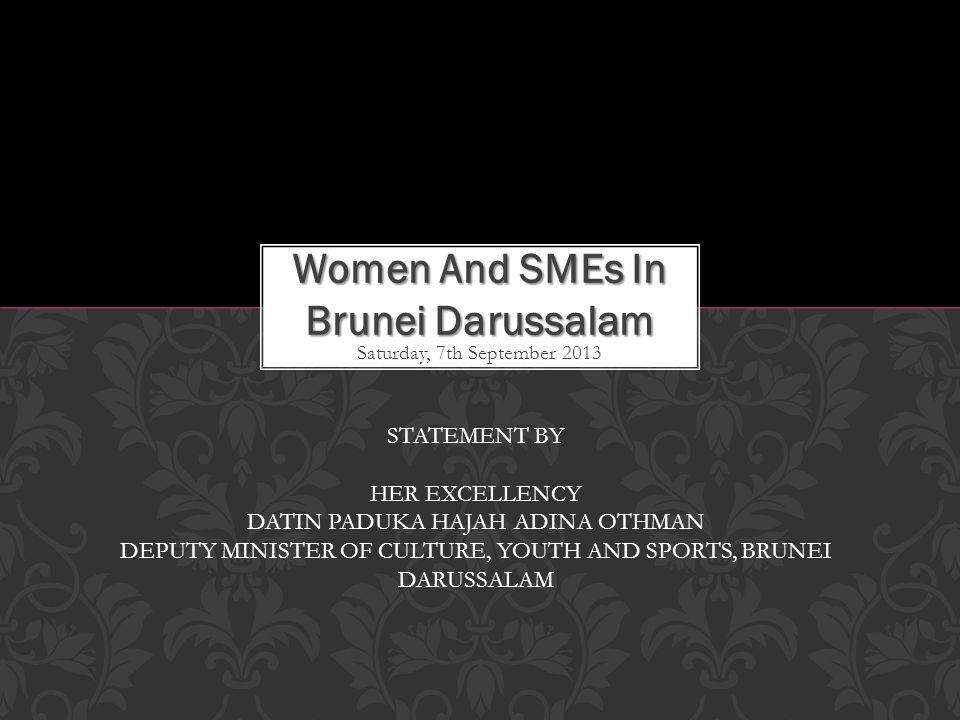 In Brunei Darussalam, women have equal opportunities as men in economic participation.