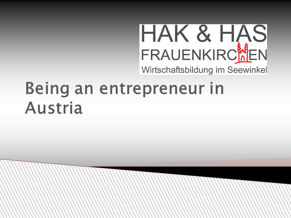 Being an entrepreneur in Austria
