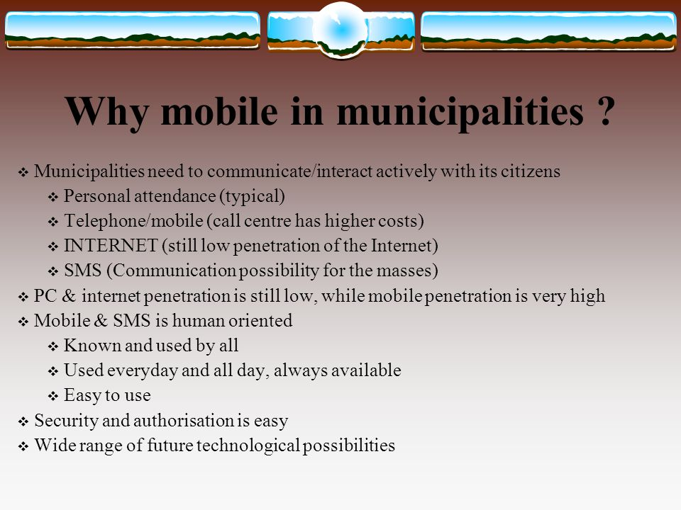 Why mobile in municipalities .