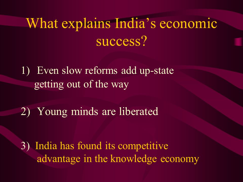 What explains India's economic success.