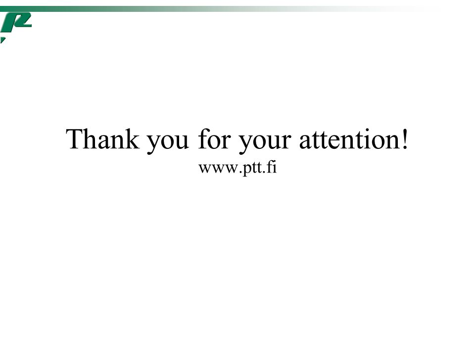 Thank you for your attention! www.ptt.fi
