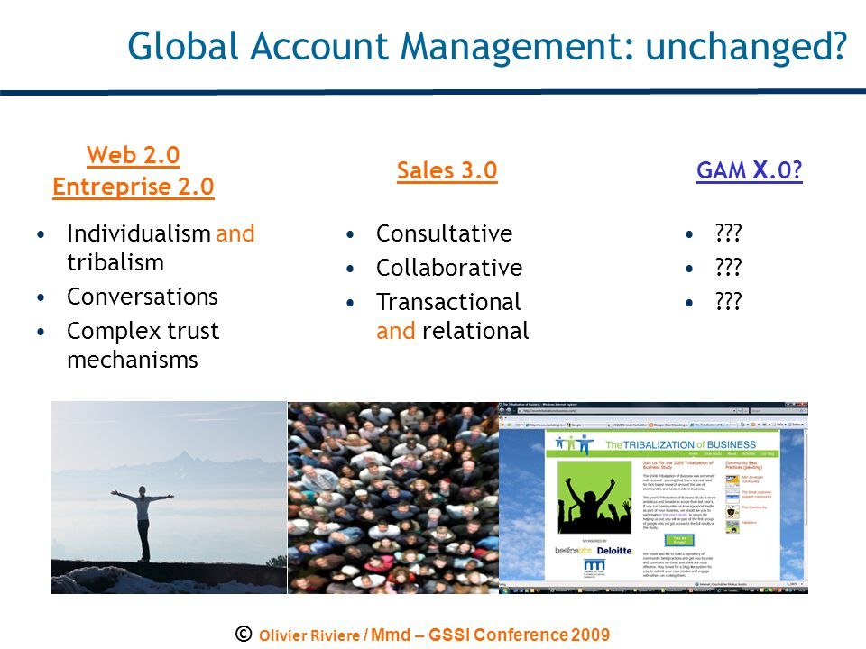 © Olivier Riviere / Mmd – GSSI Conference 2009 Global Account Management: unchanged.
