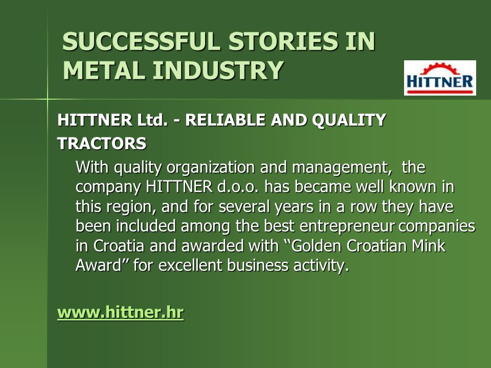 SUCCESSFUL STORIES IN METAL INDUSTRY HITTNER Ltd.