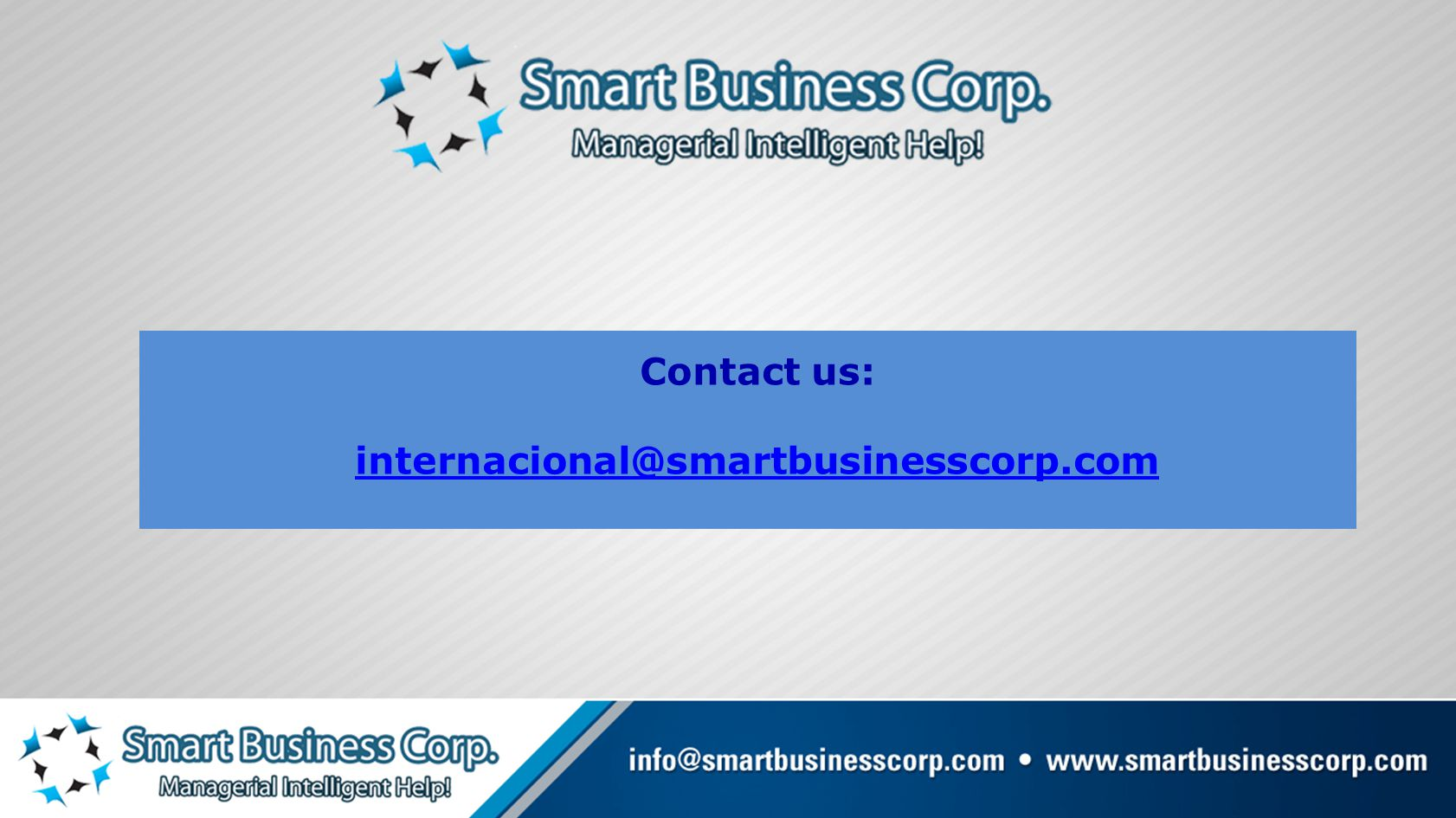 Contact us: internacional@smartbusinesscorp.com
