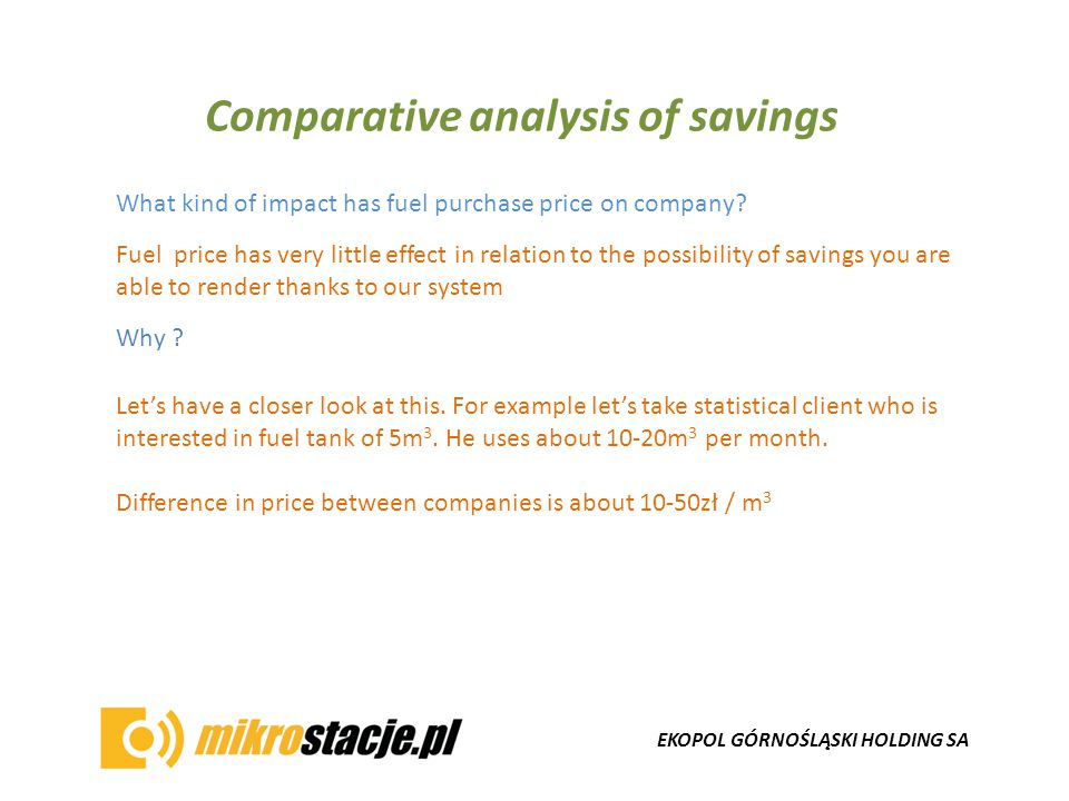 EKOPOL GÓRNOŚLĄSKI HOLDING SA Comparative analysis of savings What kind of impact has fuel purchase price on company.