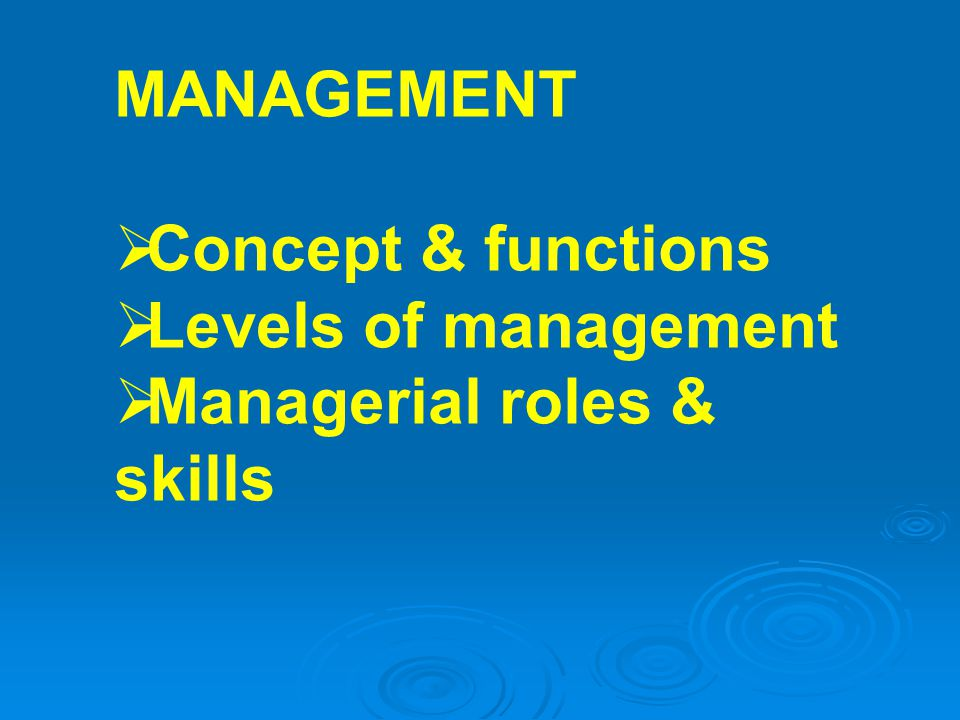 UNIVERSALITY OF MANAGEMENT management is needed management is needed in all types and sizes of organizationsin all types and sizes of organizations at all organizational levelsat all organizational levels in all work areasin all work areas management functions must be performed in all organizations management functions must be performed in all organizations consequently, have vested interest in improving managementconsequently, have vested interest in improving management © Prentice Hall, 20021-22