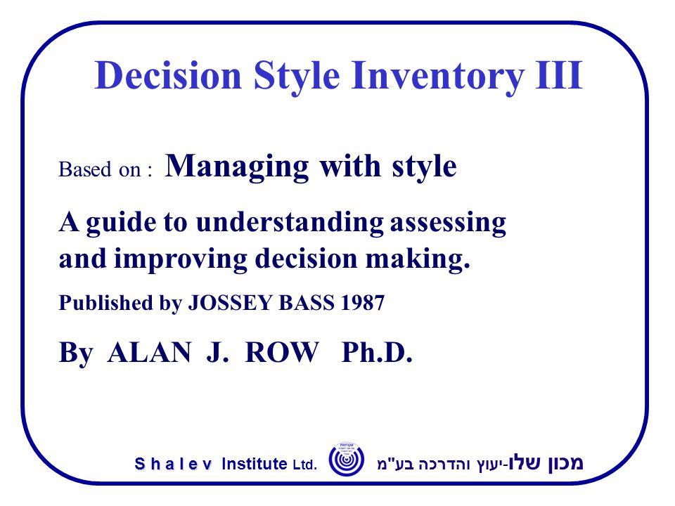 מכון שלו -יעוץ והדרכה בע מ S h a l e v S h a l e v Institute Ltd.