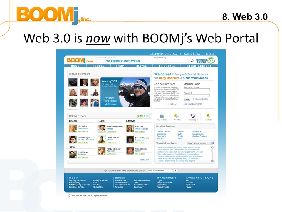 Web 3.0 is now with BOOMj's Web Portal 8. Web 3.0