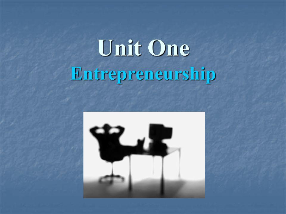 Unit One Entrepreneurship