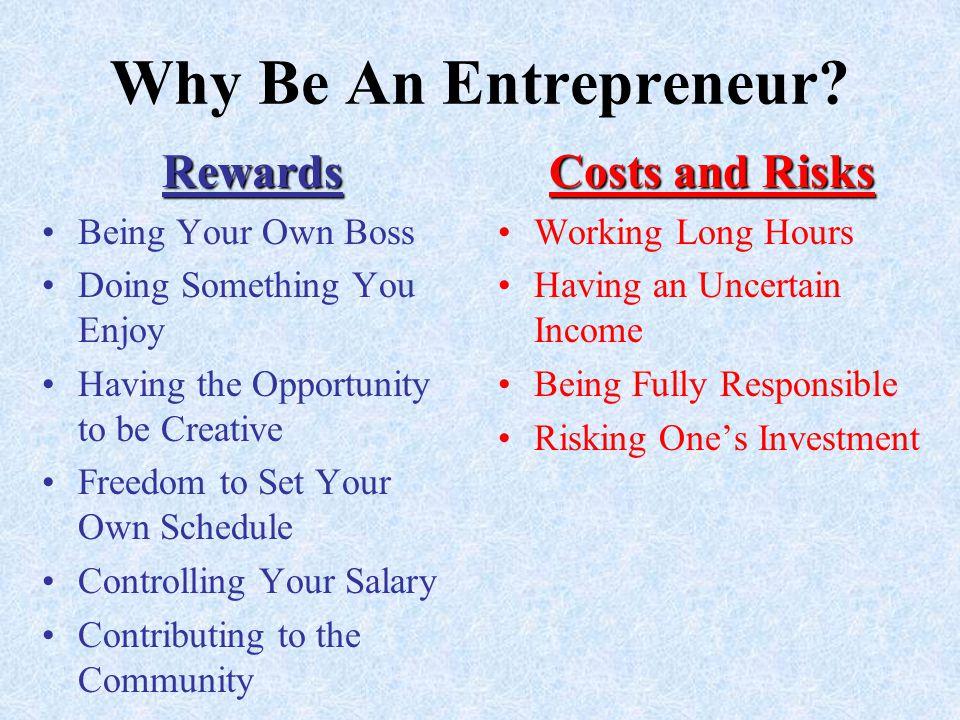 Why Be An Entrepreneur.