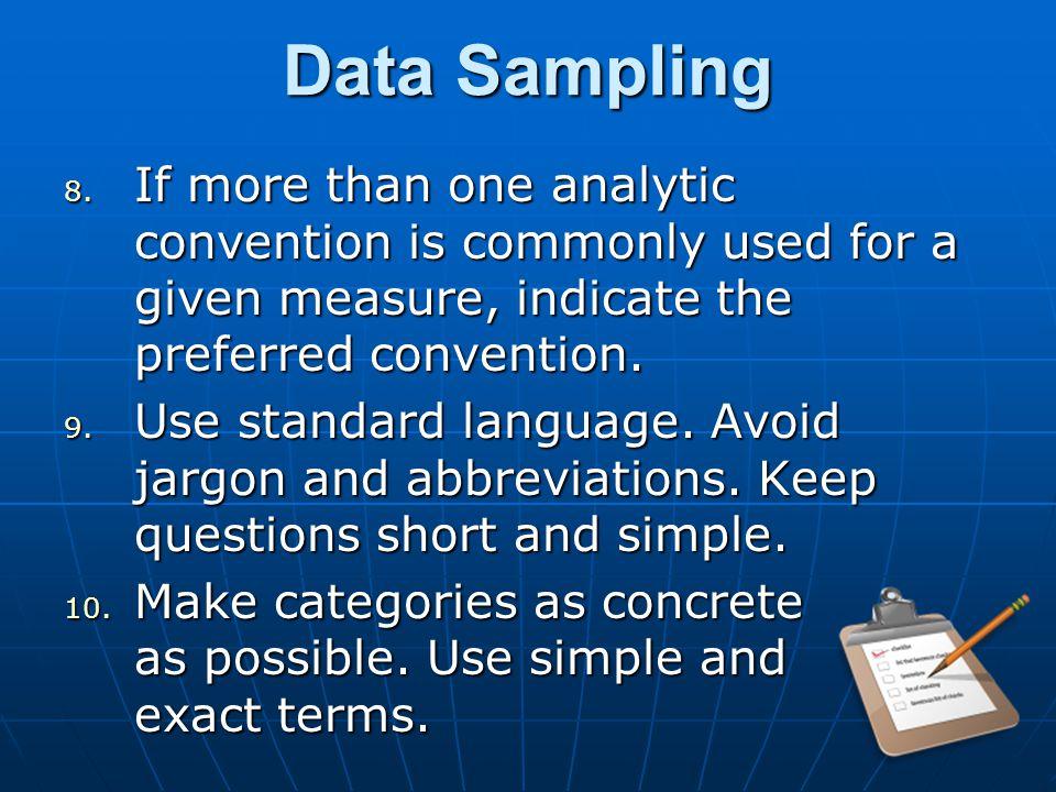 Data Sampling 8.