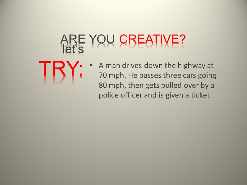 A man drives down the highway at 70 mph.