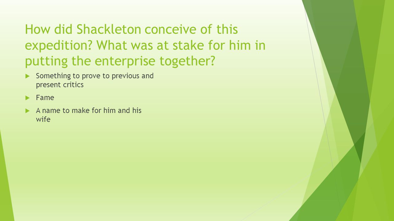 How did Shackleton conceive of this expedition.