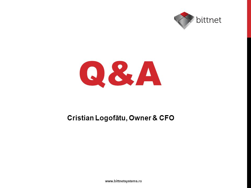 Q&A www.bittnetsystems.ro Cristian Logofătu, Owner & CFO