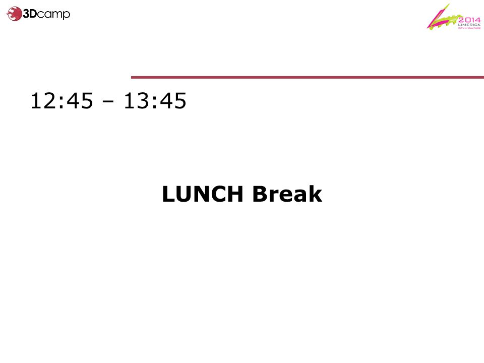 12:45 – 13:45 LUNCH Break