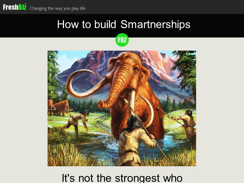 It s not the strongest who thrives How to build Smartnerships