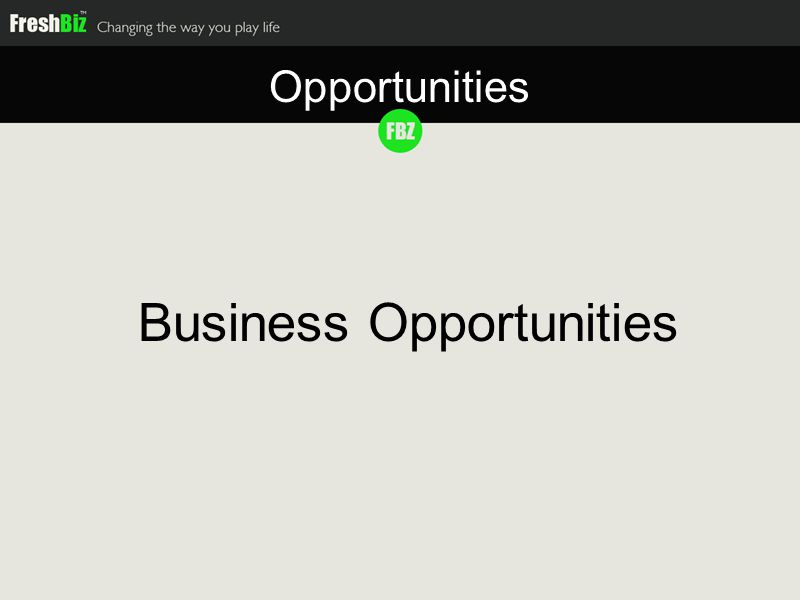 Business Opportunities Opportunities
